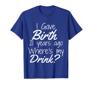 21st Birthday for Mom 21 year old Child Son Daughter Gift T-Shirt