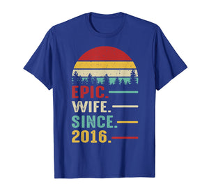 4th Wedding Anniversary Gift Women Her Epic Wife Since 2016 T-Shirt