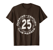 Load image into Gallery viewer, 25th Birthday Party Anniversary Shirt, Quarter Century Club