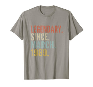 30th Birthday Gifts Retro Legendary Since March 1989 Shirt