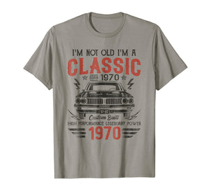 49th Birthday Gift - I'm Not Old I'm Classic Car 1970 Tshirt