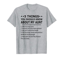 Load image into Gallery viewer, 5 Things You Should Know About My Aunt T-Shirt