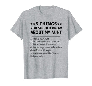 5 Things You Should Know About My Aunt T-Shirt
