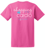 Southern Darlin Funny Shopping is My Cardio Exercise Anchor Bright Girlie T-Shirt - SimplyCuteTees