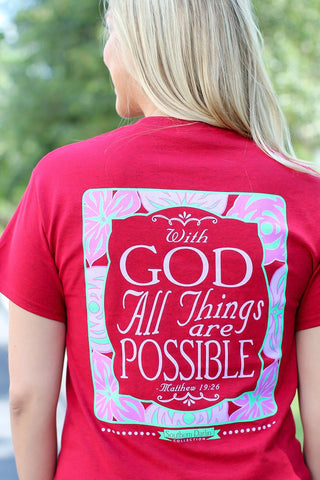 Southern Darlin With God All Things are Possible Christian Bright Girlie T-Shirt
