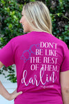 Southern Darlin Don't Be Like the Rest of Them Darlin Bow Bright Girlie T-Shirt - SimplyCuteTees