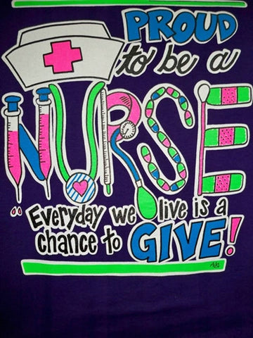 Southern Chics Proud to be a Nurse CNA RN LPN  RNA Chance to Give Girlie  Bright T Shirt