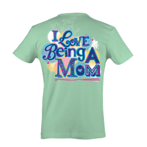 Itsa girl Thing Funny I Love Being a Mom Mother Heart Mint Green Southern Bright Girlie T-Shirt
