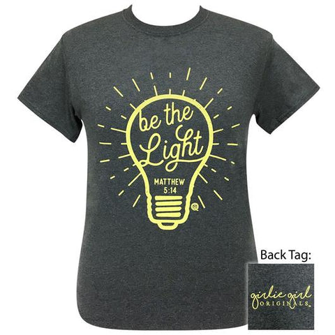 Girlie Girl Originals Preppy Be The Light T-Shirt