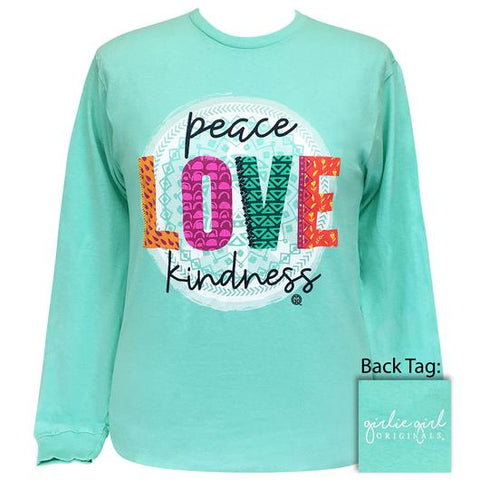 Girlie Girl Originals Preppy Peace Love Kindness Long Sleeve T-Shirt