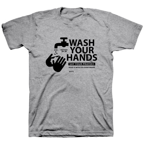 Kerusso Wash Your Hands & Say Your Prayers Jesus is with You Everywhere COVID-19  Christian Unisex Bright T Shirt