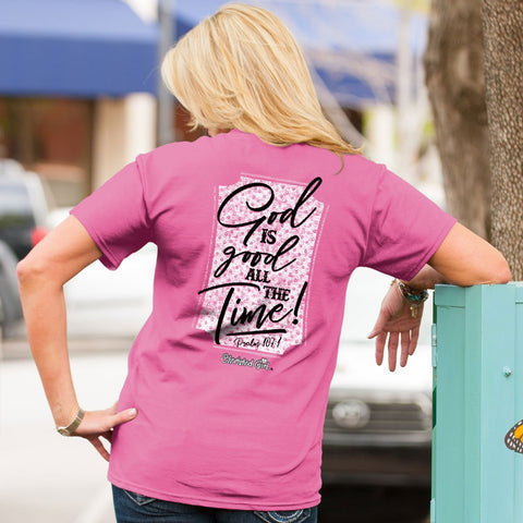 Cherished Girl God is Good All the Time Girlie Christian Bright T Shirt