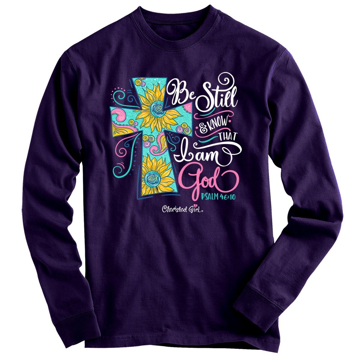 Sale Cherished Girl Be Still & Know I'm God Paisley Cross Christian Bright Long Sleeve T Shirt