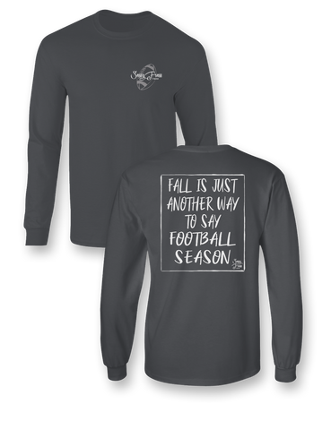 Sassy Frass Fall is Just Another Way to Say Football Season Long Sleeves Bright Girlie T Shirt