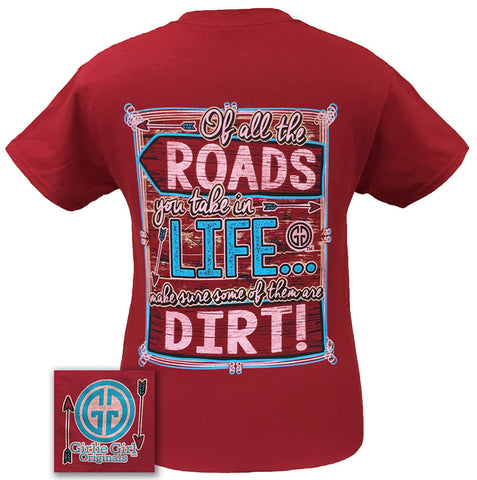 Girlie Girl Originals Dirt Road Arrow Of All The Roads Country Southern Bright T Shirt - SimplyCuteTees