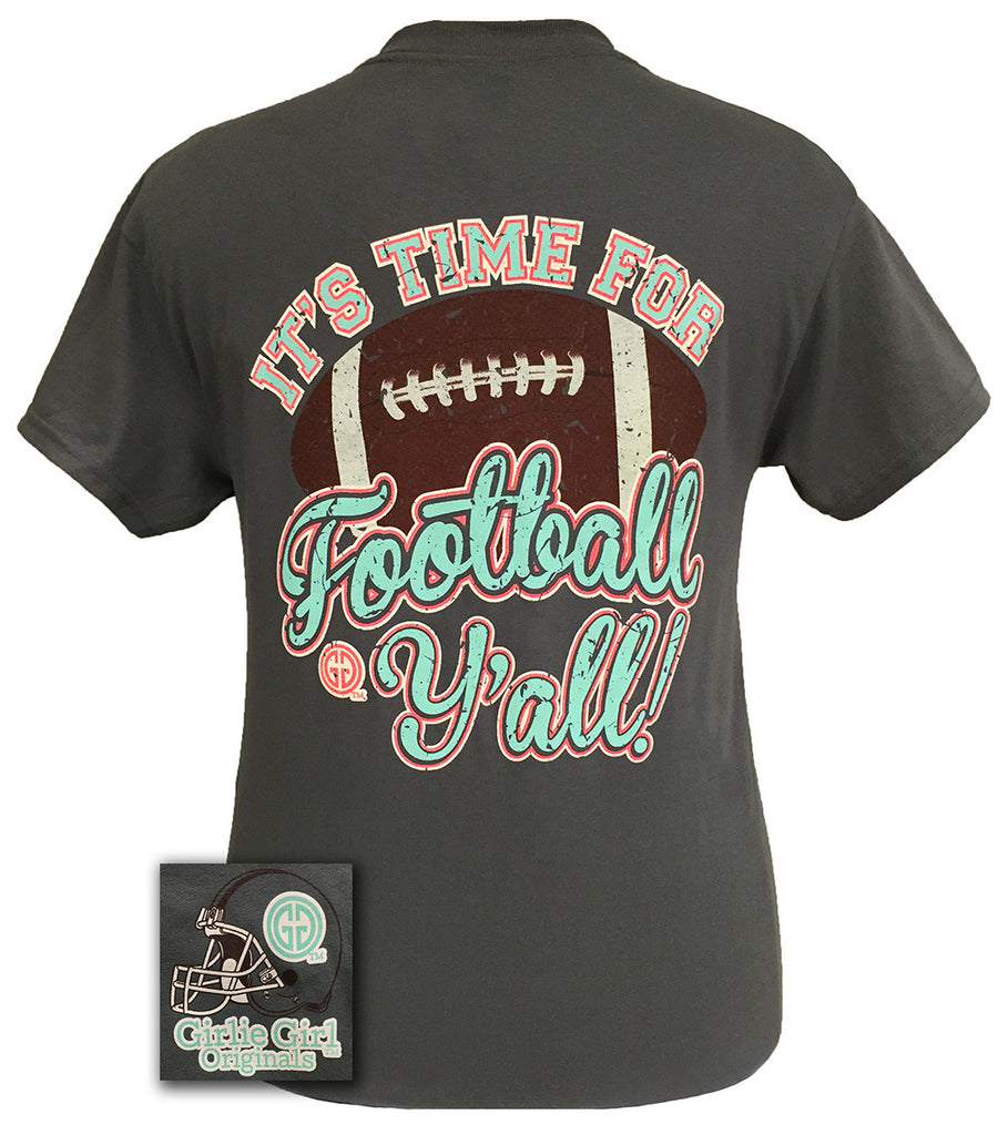 2d1a305f Girlie Girl Originals Time For Football Y'all Team Bright T Shirt ...