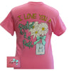 Bjaxx Lilly Paige I Love You a Bushel & a Peck Flowers Girlie  Bright T Shirt - SimplyCuteTees
