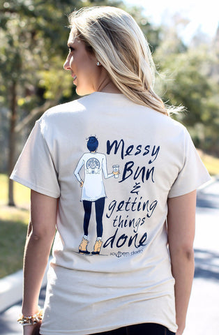 Southern Darlin Messy Bun Getting Things Done Bright Girlie T-Shirt