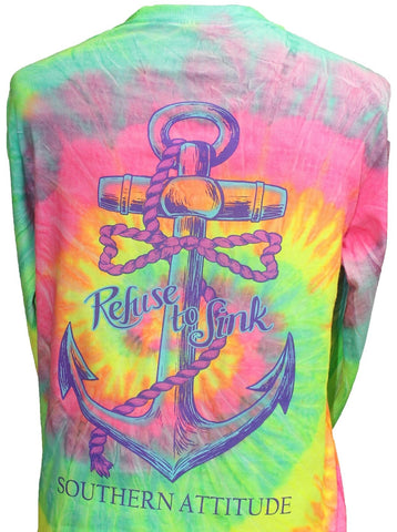 Southern Attitude Refuse To Sink Anchor Tie Dye Long Sleeve T-Shirt