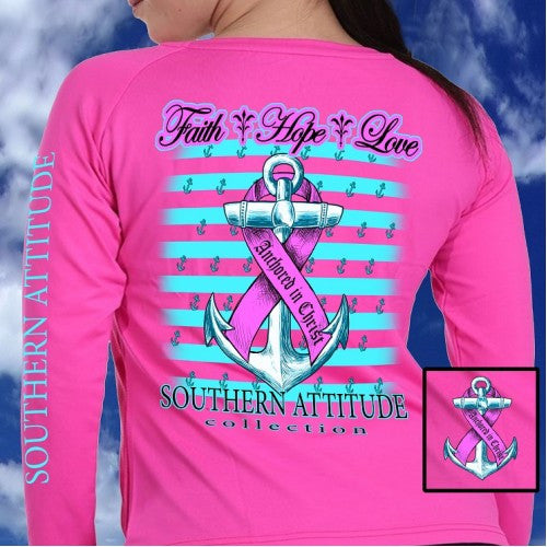 Southern Attitude Faith Hope Anchor Breast Cancer Pink Long Sleeve T-Shirt