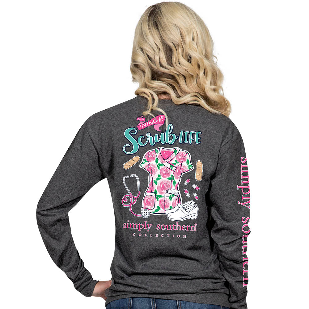 31af7659052 Simply Southern Preppy Living The Scrub Life Nurse Long Sleeve T-Shirt