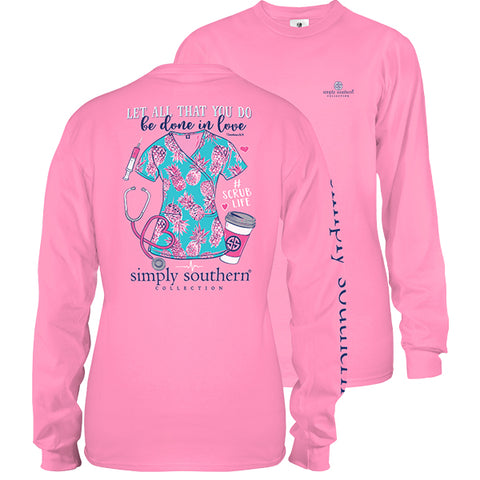Simply Southern Preppy Done In Love Scrub Life Nurse Long Sleeve T-Shirt
