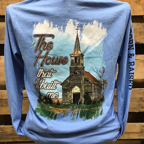 Southern Chics The House that Built Me Church Christian Long Sleeve Girlie Bright T Shirt