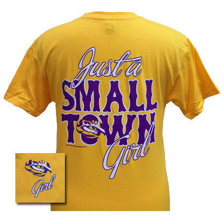 Louisiana State LSU Tigers Just a Small Town Girl Gold Girlie Bright T Shirt - SimplyCuteTees