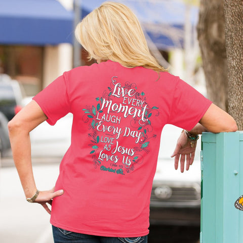 Cherished Girl Live Everyday Love as Jesus Loves Us Comfort Colors Girlie Christian Bright T Shirt