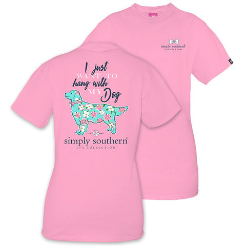 Simply Southern Preppy Want To Hang With My Dog T-Shirt