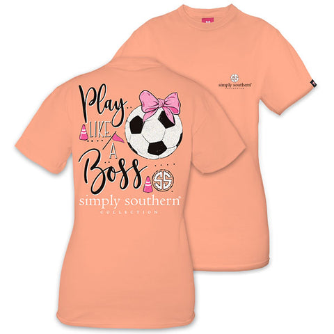 Simply Southern Preppy Play Like A Boss Soccer T-Shirt