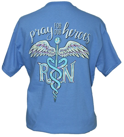 Southern Attitude Pray for our Heroes Nurse T-Shirt