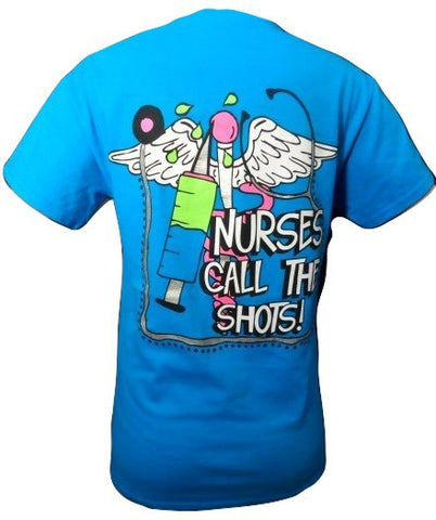SALE Sassy Frass Funny Nurse Call Shot Sweet Girlie Bright T Shirt