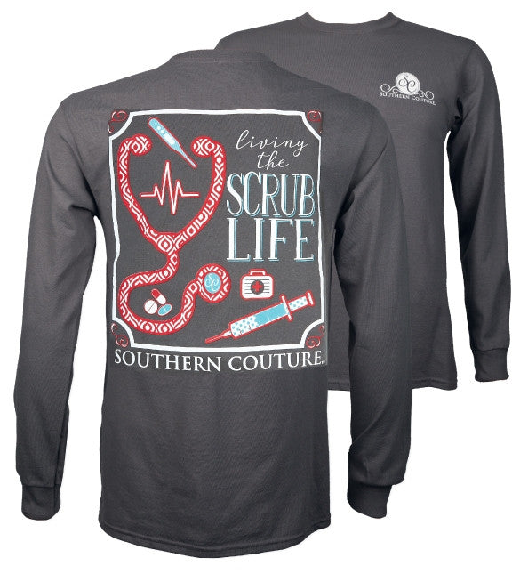 Southern Couture Preppy Living The Scrub Life Nurse Long Sleeve T-Shirt - SimplyCuteTees