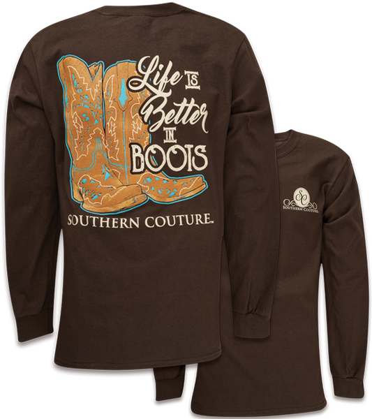 Southern Couture Classic Better In Boots Long Sleeve T