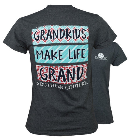 Southern Couture Grand Life Grandkids Grandma T-Shirt