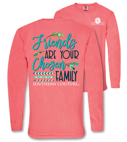 Southern Couture Friends are Chosen Family Comfort Colors Long Sleeve T-Shirt