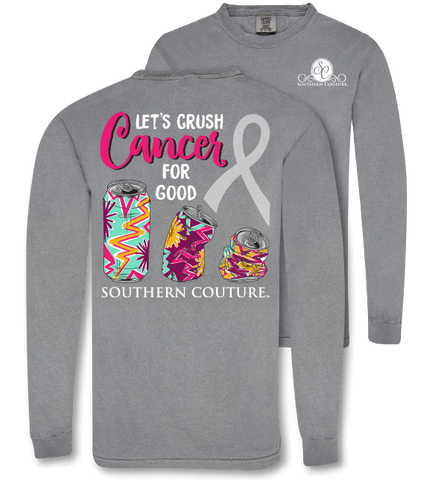 b851662ae Southern Couture Crush Cancer Comfort Colors Long Sleeve T-Shirt