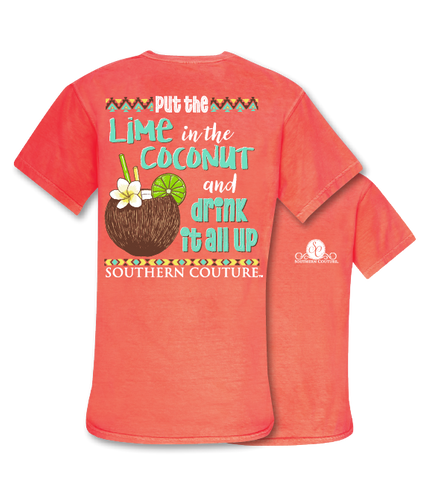 Southern Couture Put the Lime in the Coconut and Drink it all up Comfort Colors T-Shirt