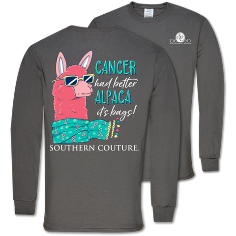 Southern Couture Classic Alpaca Your Bags Cancer Long Sleeve T-Shirt