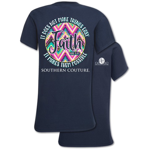 Southern Couture Classic Faith Makes Possible T-Shirt