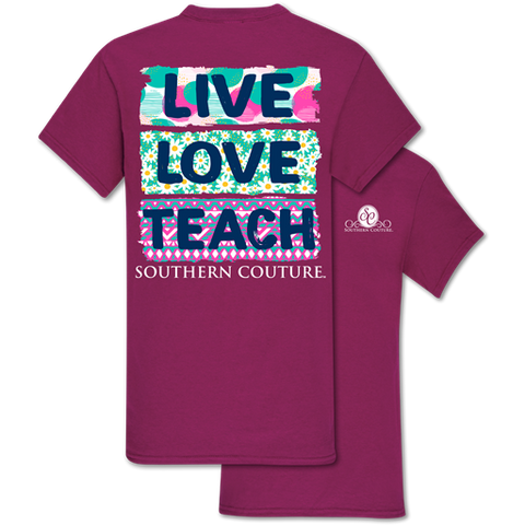 Southern Couture Classic Live Love Teach Teacher T-Shirt