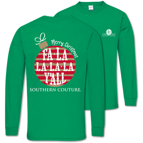 Southern Couture Classic Fa La La Y'All Holiday Long Sleeve T-Shirt