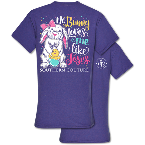 Southern Couture Classic Collection No Bunny Loves Me Like Jesus T-Shirt