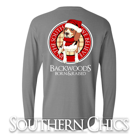 Backwoods Born & Raised In the South We Believe Christmas Dog Santa Xmas Long Sleeve Bright T Shirt - SimplyCuteTees