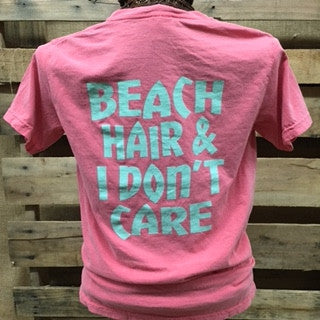 SALE Southern Chics Comfort Colors Beach Hair & I Don't Care Funny Girlie Bright T Shirt