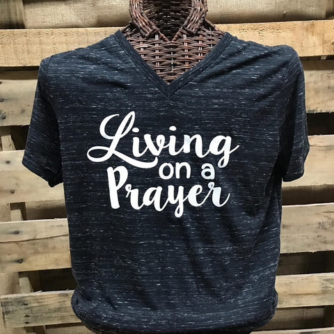 Southern Chics Apparel Living On a Prayer V-Neck Canvas Girlie Bright T Shirt