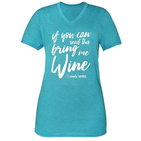 Simply Faithful By Simply Southern Bring Me Wine T-Shirt