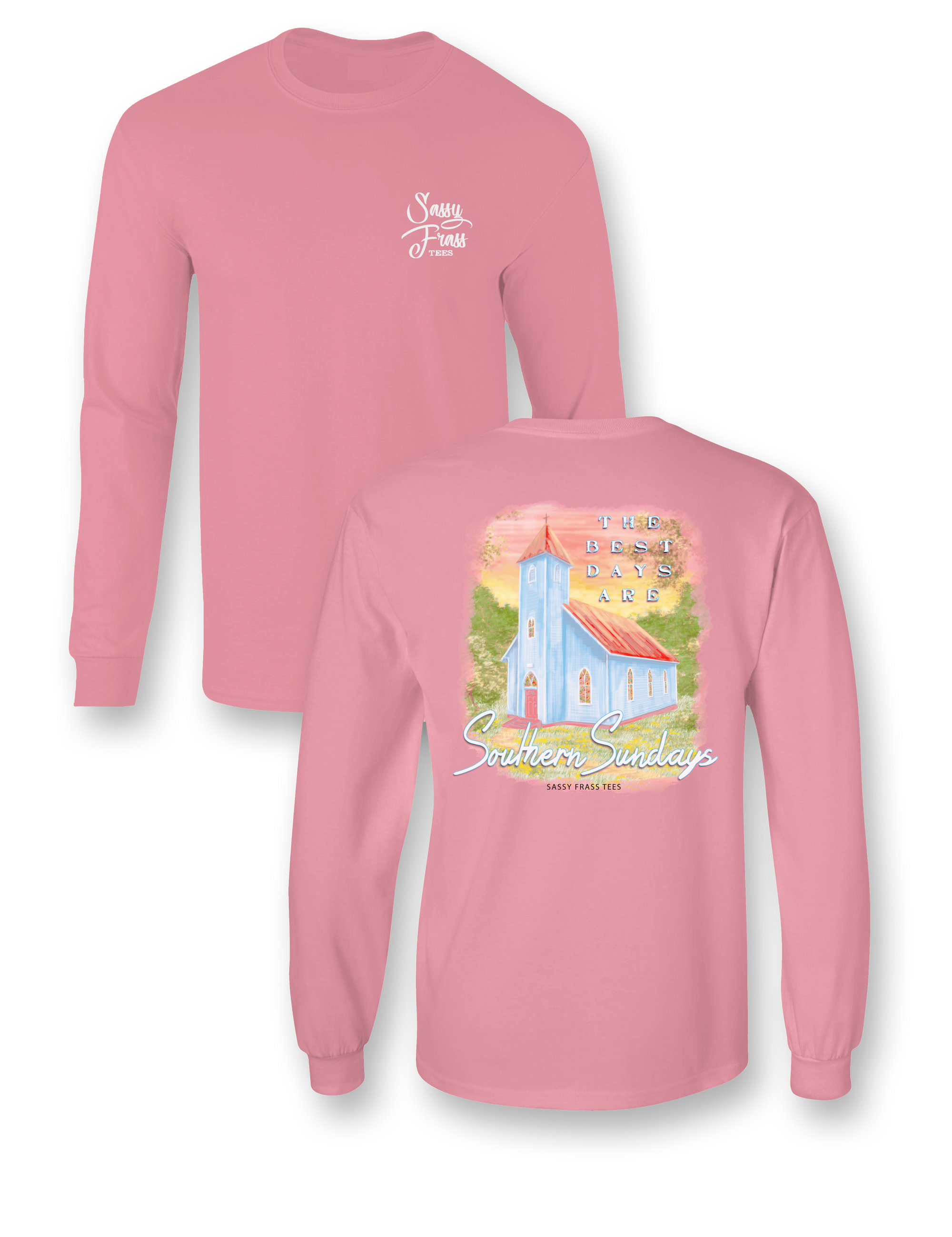 Sassy Frass Southern Sundays Church Comfort Colors Long Sleeve T-Shirt