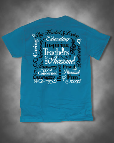 Sweet Thing Teachers Are Awesome Teach Caring Proud Dedicated Blue Girlie Bright T-Shirt - SimplyCuteTees